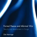 Book Review: Formal Peace and Informal War: Security and Development in Congo