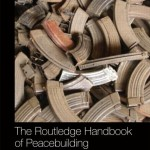 Book Review: Routledge Handbook of Peacebuilding