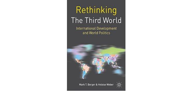 Book Review | Rethinking the Third World: International Development and World Politics