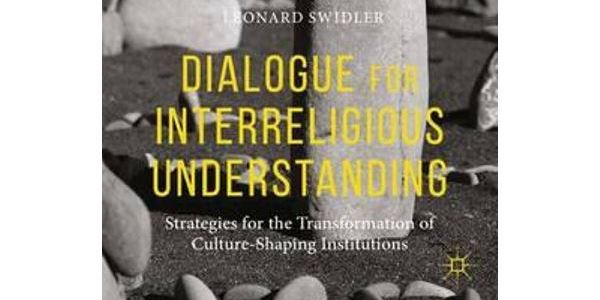 BOOK REVIEW: Dialogue for Interreligious Understanding