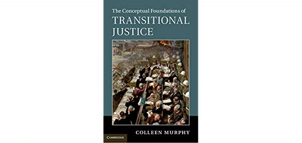 Book Review: The Conceptual Foundations of Transitional Justice