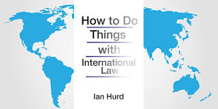 Book Review: How to Do Things with International Law
